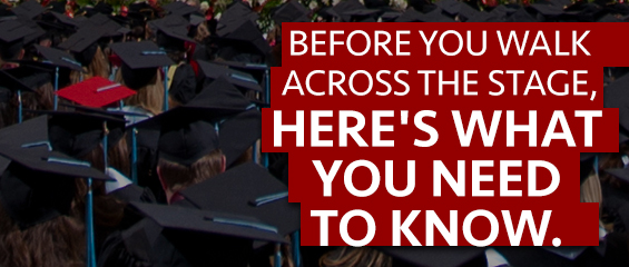 A crowd of with graduation caps on and the words Before you walk across the stage, here's what you need to know
