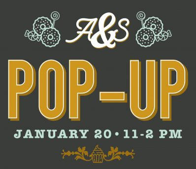 A&S Pop-Up, January 20, 11 to 2p.m.