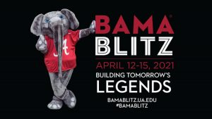 Bama Blitz, Building Tomorrow's Legends, April 12-15, 2021, bamablitz.ua.edu