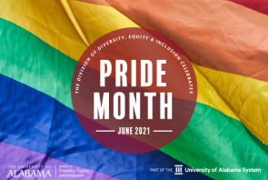 The Division of Diversity, Equity and Inclusion celebrates Pride Month 2021
