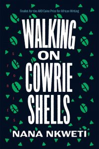 book cover for Walking on Cowrie Shells by Nana Nkweti